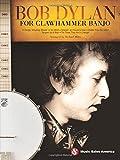 Bob Dylan For Clawhammer Banjo: Noten, Sammelband für Banjo