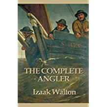 The Complete Angler (English Edition)