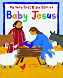 The Baby Jesus: A Touch and Feel Book