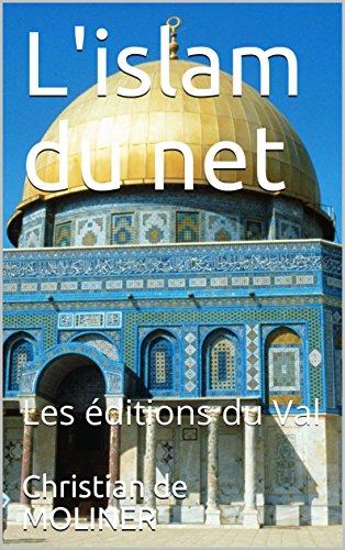 Couverture du livre L'islam du net: Les éditions du Val