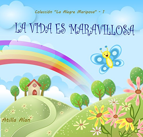 La Vida es Maravillosa! (Colección