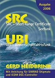 Die neuen UKW Betriebszeugnisse SRC und UBI 2006