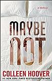 Maybe Not: A Novella (English Edition)