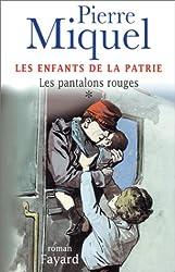 Les Fils de France, tome 1 : Les Pantalons rouges
