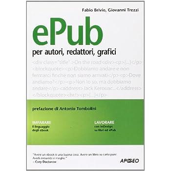 Epub. Guida Per Autori, Redattori, Grafici