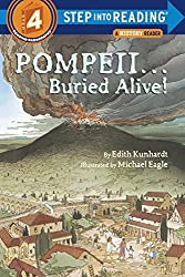 Pompeii...Buried Alive! (Step into Reading) by Edith Kunhardt Davis (1987-10-12)