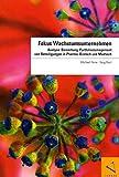 Fokus Wachstumsunternehmen: Analyse, Bewertung, Portfoliomanagement von Beteiligungen in Pharma, Biotech und Medtech