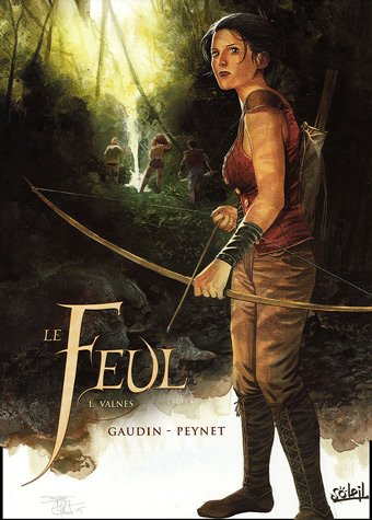 Le Feul, Tome 1 : Valnes