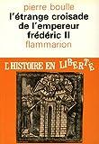 Image de L'Etrange croisade de l'Empereur Frédéric II