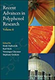 Recent Advances in Polyphenol Research (English Edition)