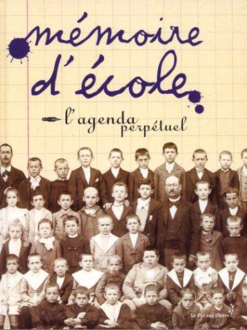 Mémoire d'école - Agenda perpétue...