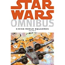 Star Wars: Omnibus: X-Wing Rogue Squadron Volume 2