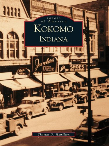 Kokomo, Indiana (Images of America) (English Edition) -