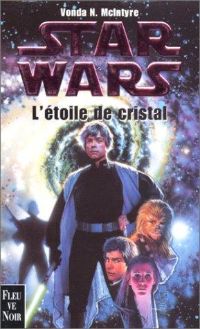 Star Wars : l'étoile de cristal