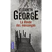 La Ronde DES Mensonges by Elizabeth George (2013-10-10)