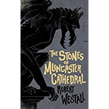 The Stones of Muncaster Cathedral: Two Stories of the Supernatural (English Edition)