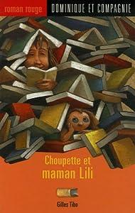 """Afficher """"Choupette et maman Lili"""""""