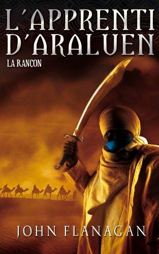 L'Apprenti d'Araluen (7) : La rançon
