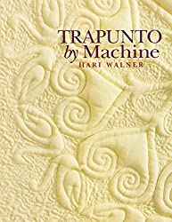 Trapunto by Machine by Hari Walner (2010-04-01)
