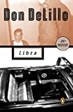 Libra (Contemporary American Fiction) (English Edition)