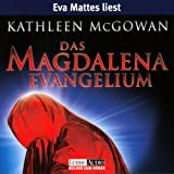 Das Magdalena-Evangelium - Kathleen McGowan