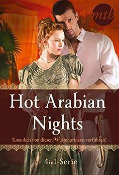 Descargar Hot Arabian Nights -  Lass dich von diesen Wüstenprinzen verführen! (4in1-Serie) (eBundle) PDF Gratis