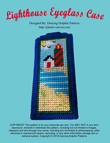 Lighthouse Eyeglass Case: Plastic Canvas Pattern (English Edition)