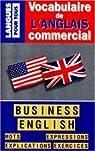 Vocabulaire de l'anglais commercial par Delbard