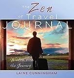 The Zen of Travel Journal: Large journal, lined, 8.5x8.5 (Zen for Life Journal)