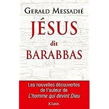 Jésus dit Barabbas (Essais et documents)