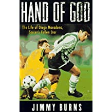 Hand of God: The Life of Diego Maradona