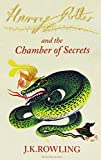 Harry Potter and the Chamber of Secrets (Harry Potter Signature Edition) by J. K. Rowling (1-Nov-2010) Paperback