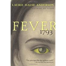 Fever 1793 by Anderson, Laurie Halse (2002) Paperback