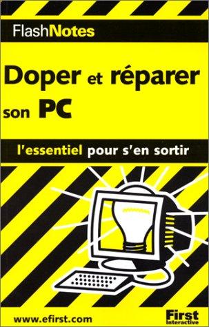 Doper et réparer son PC par J. Carter