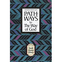 The Way of G-d by Moshe Chaim Luzzatto with the Commentary Pathways to the Way of God (English and Hebrew Edition) by Moshe Chayim Luzzatto (1997-04-30)