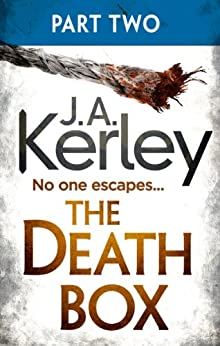 The Death Box: Part 2 of 3 (Chapters 13-27) (Carson Ryder, Book 10) by [Kerley, J. A.]