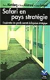 Safari en pays stratégie - L'exploration des grands courants de la pensée stratégique
