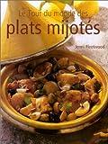 Le Tour du monde des plats mijotés