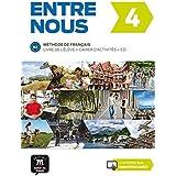 Entre nous 4 : Livre de l'élève et cahier d'activités (1CD audio)
