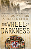 The Wheel of Darkness: An Agent Pendergast Novel (Agent Pendergast Series Book 8) (English Edition)