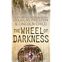 The Wheel of Darkness: An Agent Pendergast Novel (Agent Pendergast Series Book 8)