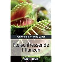 Fleischfressende Pflanzen - Ratgeber Blumen und Garten