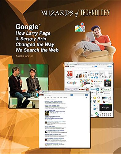 Google - Larry Page and Sergey Brin - Wizards of Technology por Lisa Albers