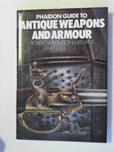 Guide to Antique Weapons and Armour