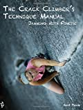 The Crack Climber's Technique Manual