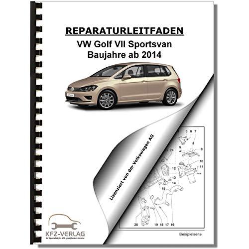 VW Golf 7 Sportsvan (14) Karosserie-Montagearbeiten Außen - Reparaturanleitung