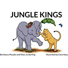 Jungle Kings (It's A Jungle... Arm Them With Virtues Book 1)