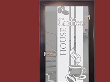 Glasdekor Glastür Aufkleber Fensterfolie Für Küche Spruch Coffee Kaffee  (150x57cm)