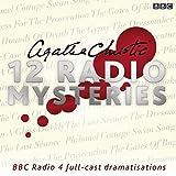 Agatha Christie: Twelve Radio Mysteries: Twelve BBC Radio 4 dramatisations (BBC Audio)