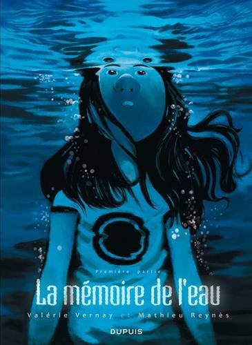 La mémoire de l'eau - tome 1 - La mémoire de l'eau 1/2